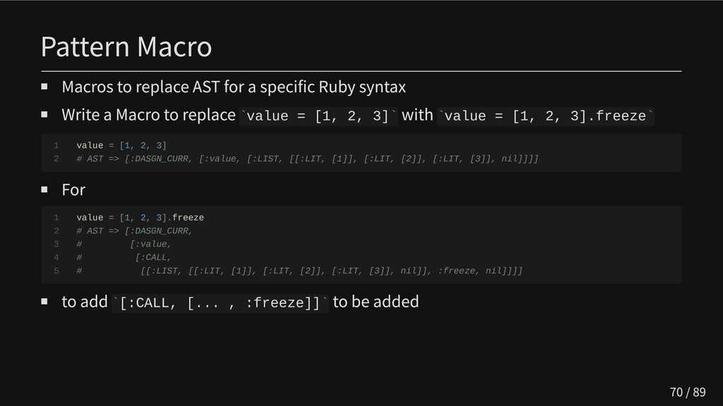 Pattern Macro Macros to replace AST for a speci...