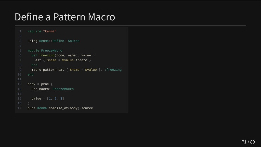 "Define a Pattern Macro 1 require ""kenma"" 2 3 us..."