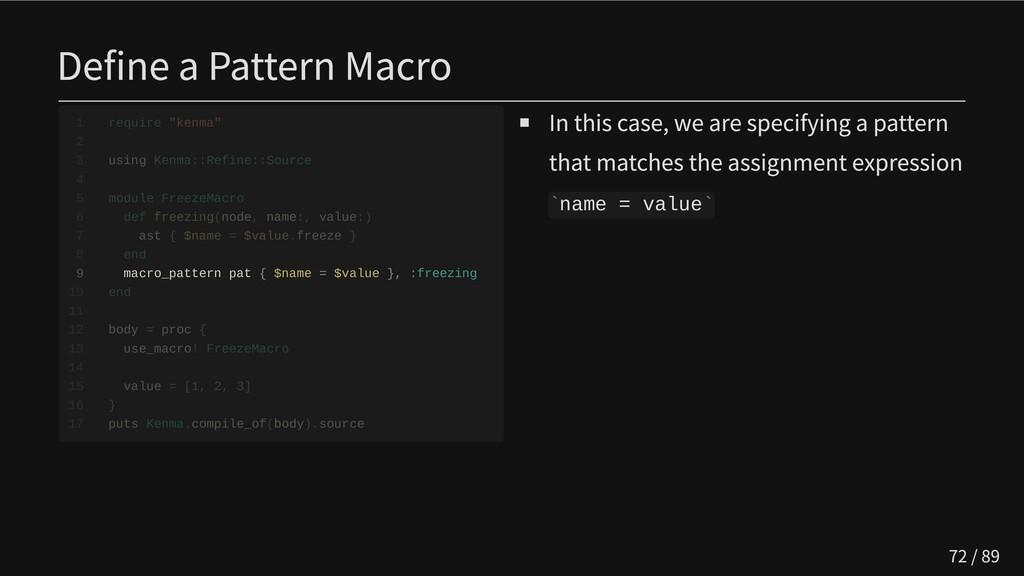 Define a Pattern Macro           9 macro_patter...
