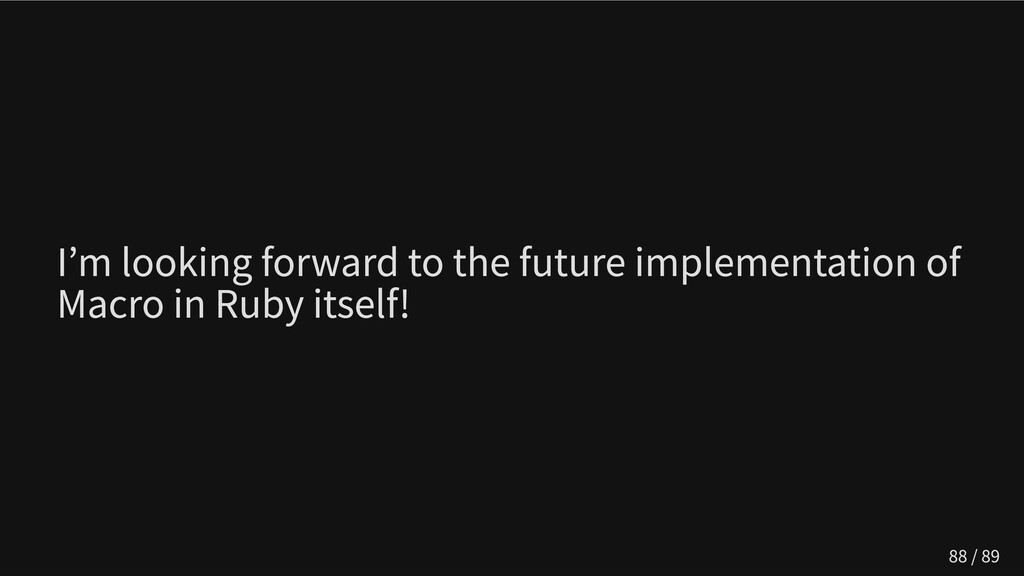I'm looking forward to the future implementatio...