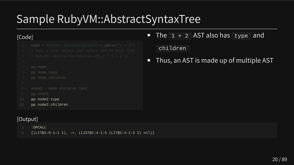 Sample RubyVM::AbstractSyntaxTree [Code]       ...