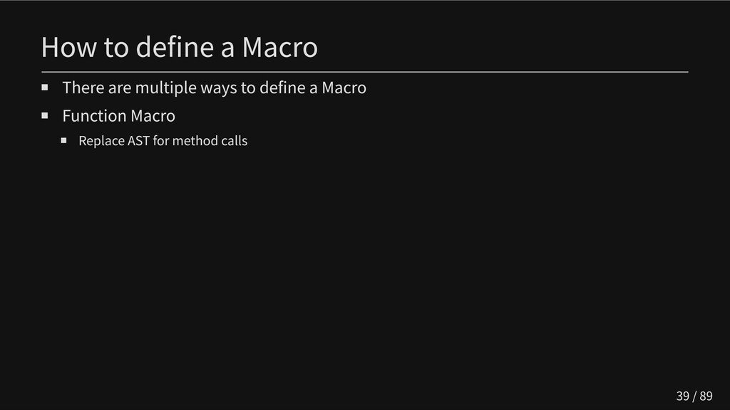 How to define a Macro There are multiple ways t...