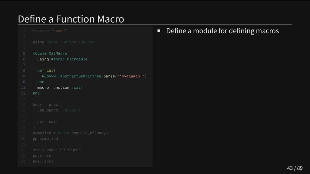 Define a Function Macro   5 module CatMacro 6 u...