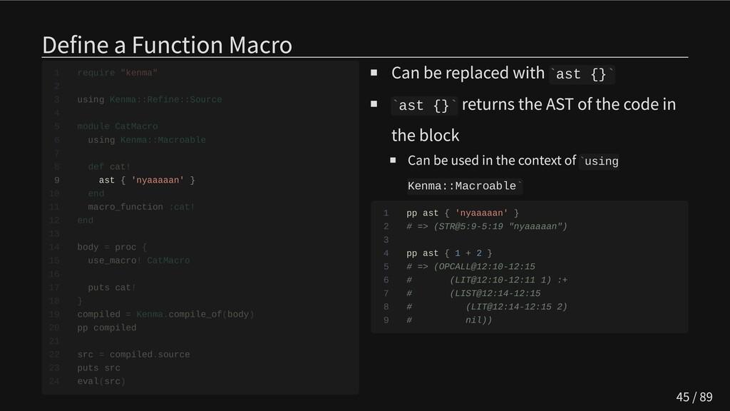 Define a Function Macro       9 ast { 'nyaaaaan...