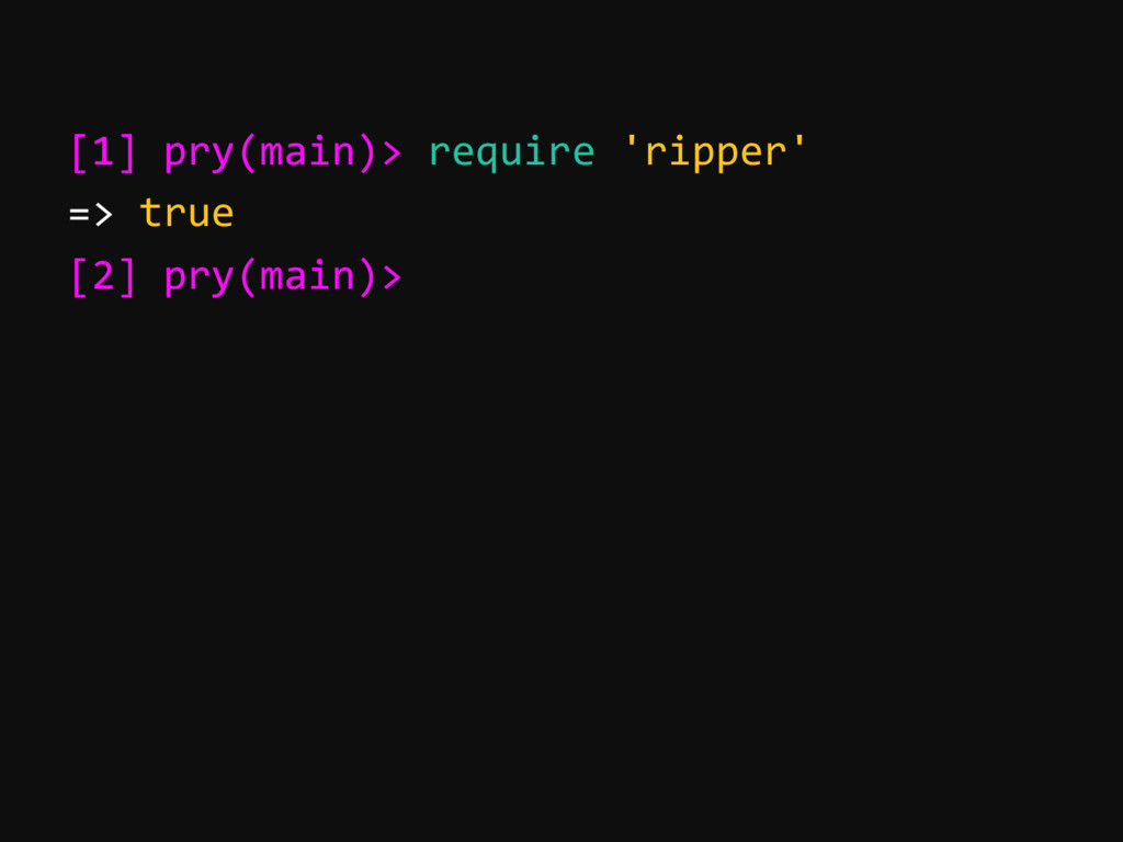 [1] pry(main)> require 'ripper' => true [2] pry...