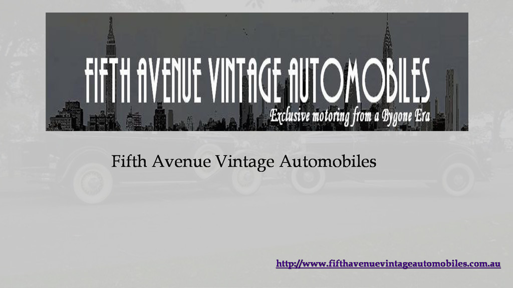 Fifth Avenue Vintage Automobiles http://www.fif...