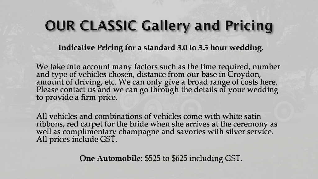 Indicative Pricing for a standard 3.0 to 3.5 ho...