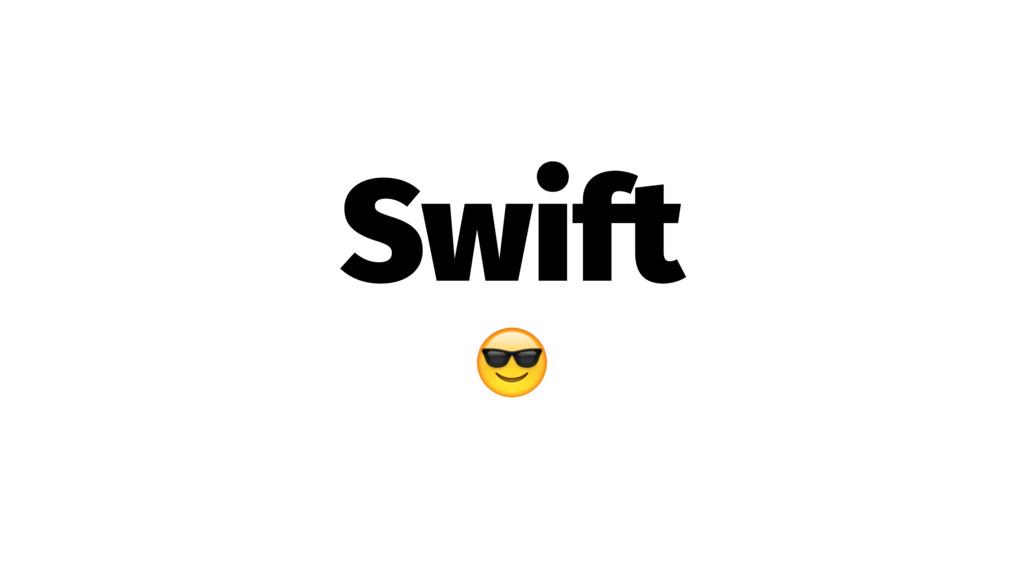 Swift !
