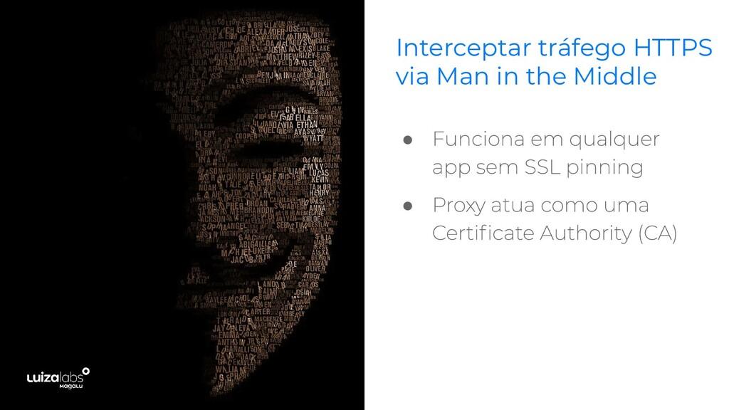 Interceptar tráfego HTTPS via Man in the Middle...
