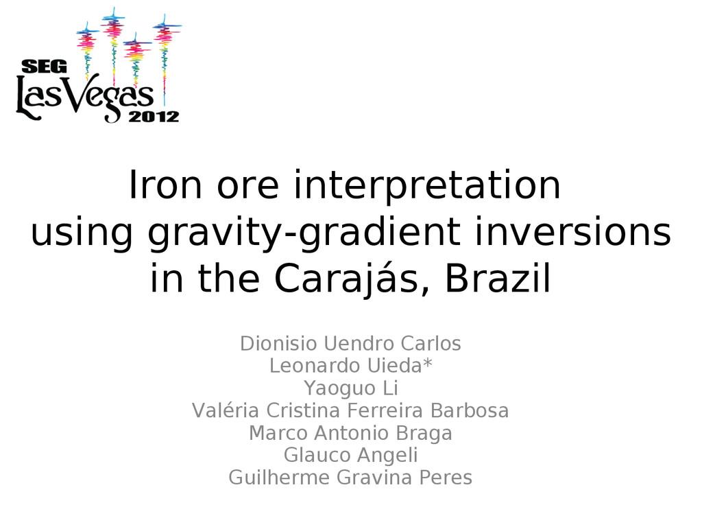 Iron ore interpretation using gravity-gradient ...