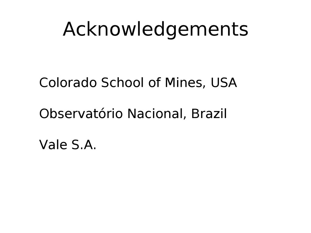 Acknowledgements Colorado School of Mines, USA ...