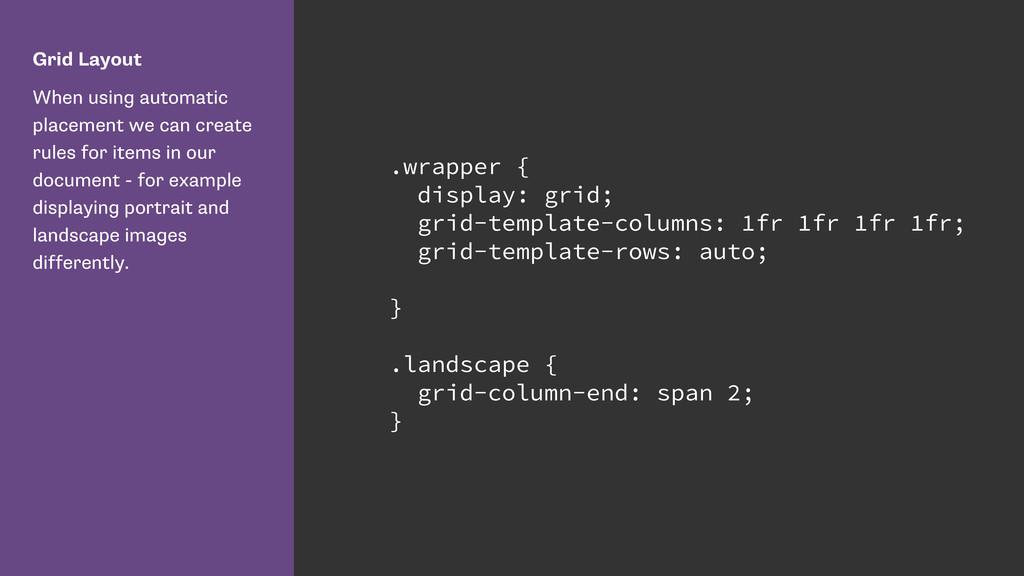 Grid Layout When using automatic placement we c...