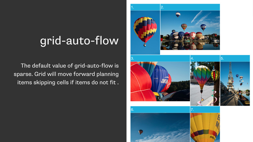 grid-auto-flow The default value of grid-auto-f...