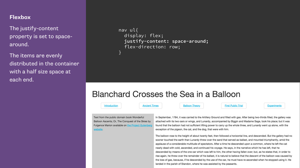 Flexbox The justify-content property is set to ...