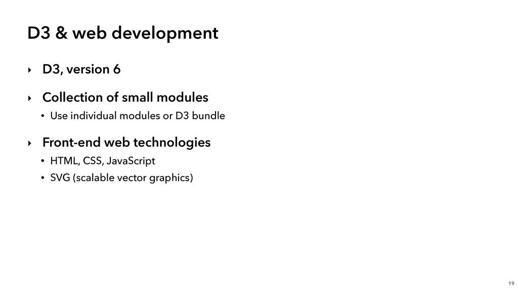 D3 & web development ‣ D3, version 6 ‣ Collecti...