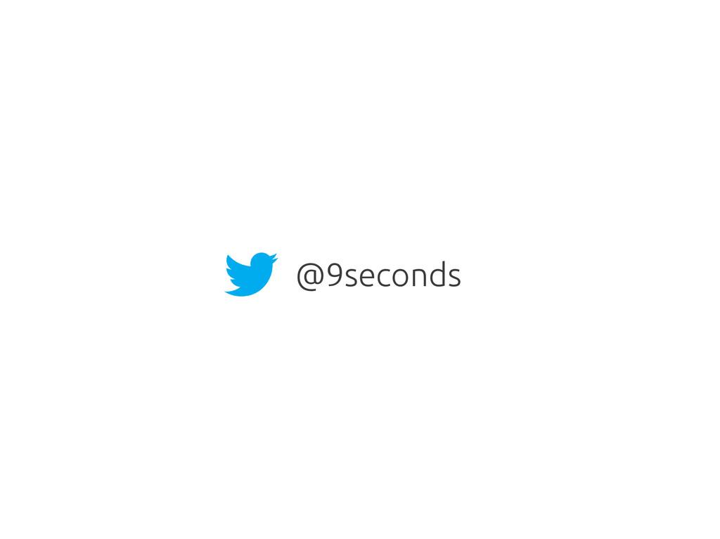 @9seconds