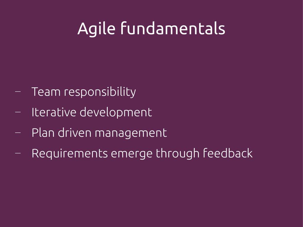 Agile fundamentals ― Team responsibility ― Iter...