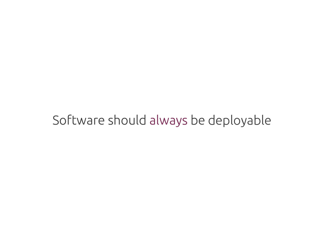 Software should always be Software should alway...