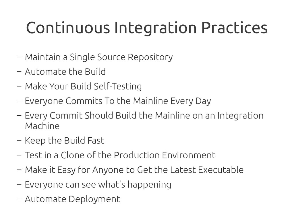 Continuous Integration Practices ― Maintain a S...