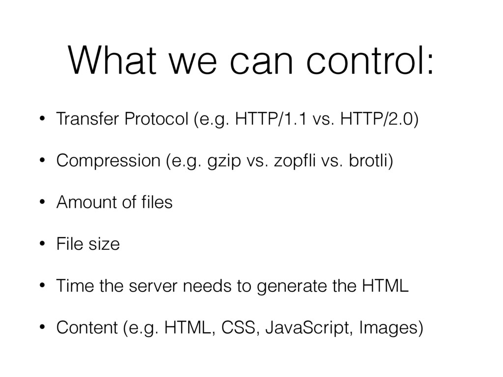 What we can control: • Transfer Protocol (e.g. ...