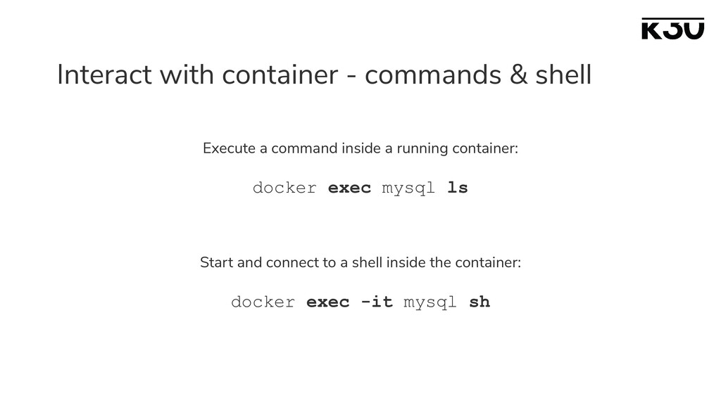 Interact with container - commands & shell Exec...
