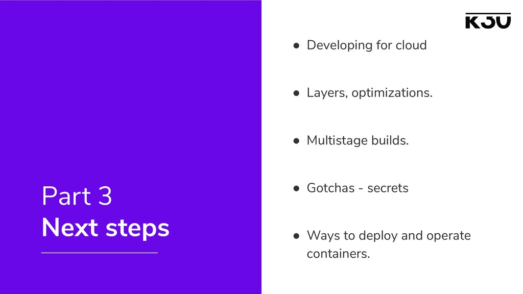 ● Developing for cloud ● Layers, optimizations....