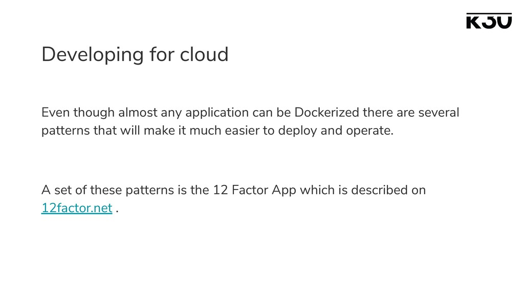 Developing for cloud Even though almost any app...