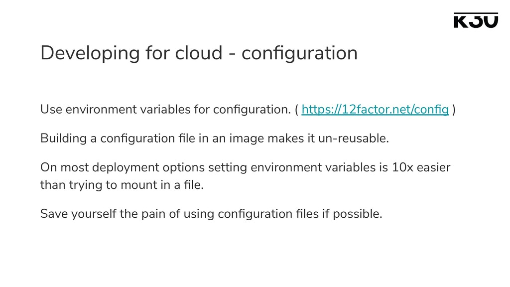 Developing for cloud - configuration Use environ...