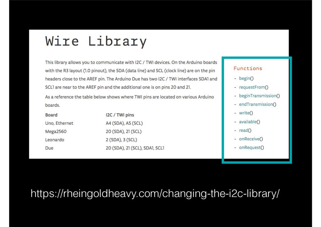 https://rheingoldheavy.com/changing-the-i2c-lib...