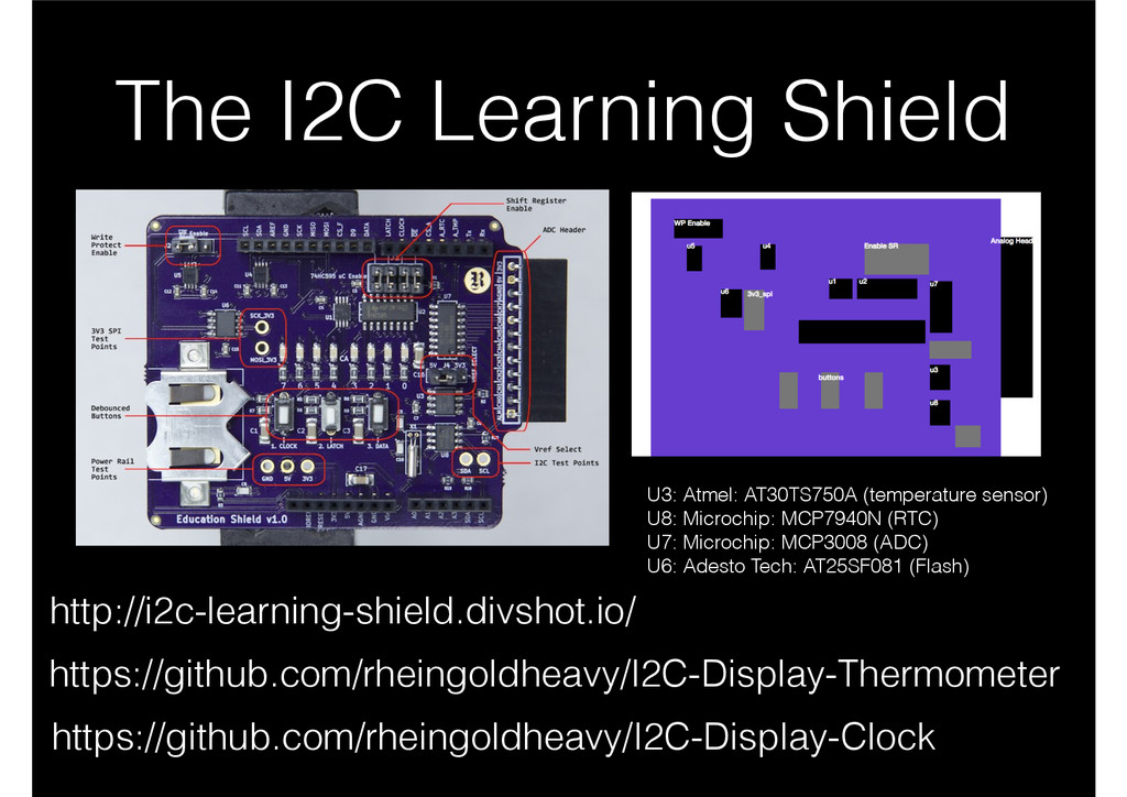 The I2C Learning Shield http://i2c-learning-shi...
