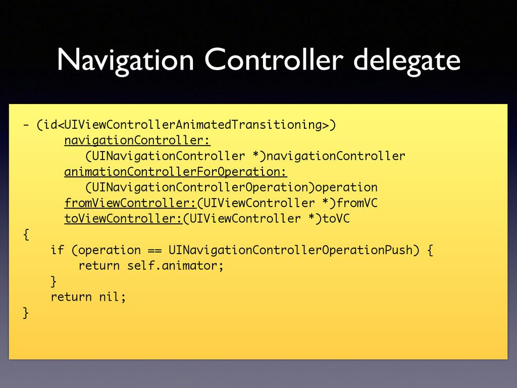 Navigation Controller delegate - (id<UIViewCont...