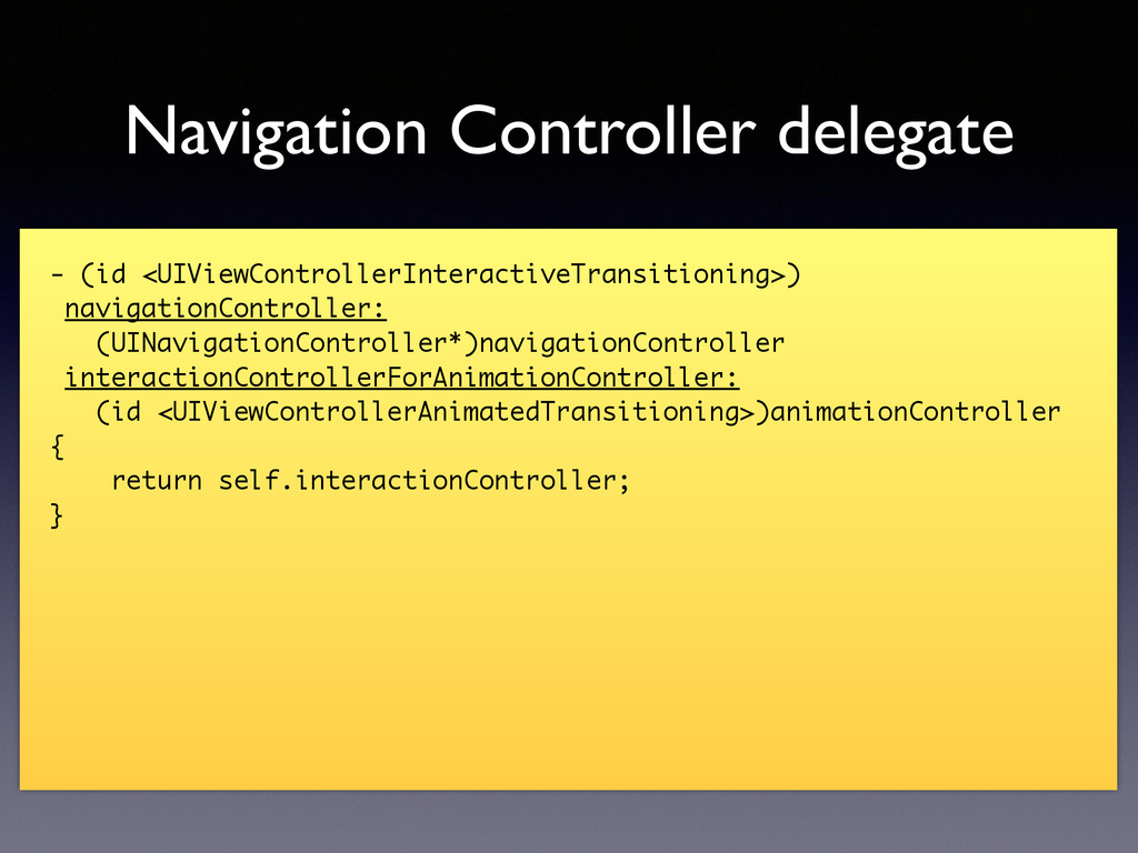 Navigation Controller delegate - (id <UIViewCon...