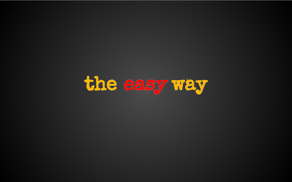 the easy way