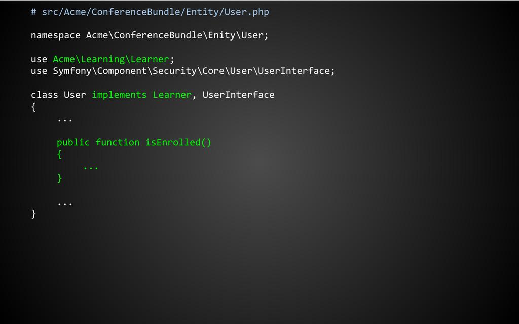 # src/Acme/ConferenceBundle/Entity/User.php nam...