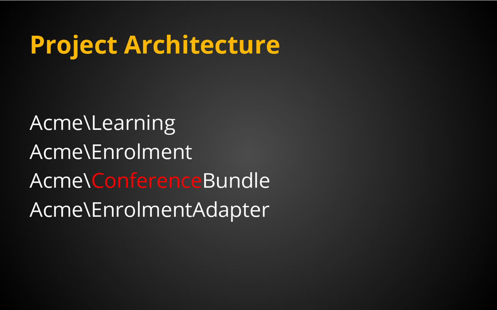 Project Architecture Acme\Learning Acme\Enrolme...