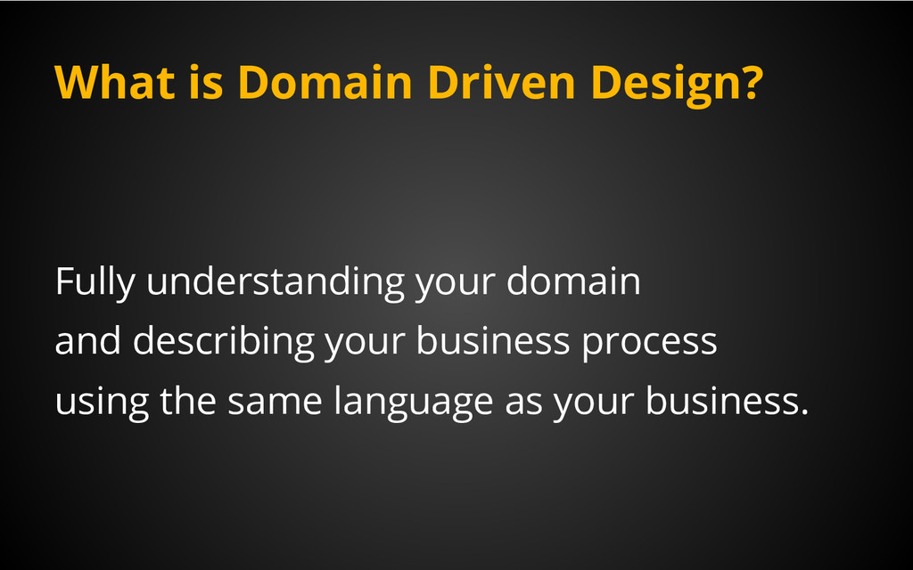 What is Domain Driven Design? Fully understandi...