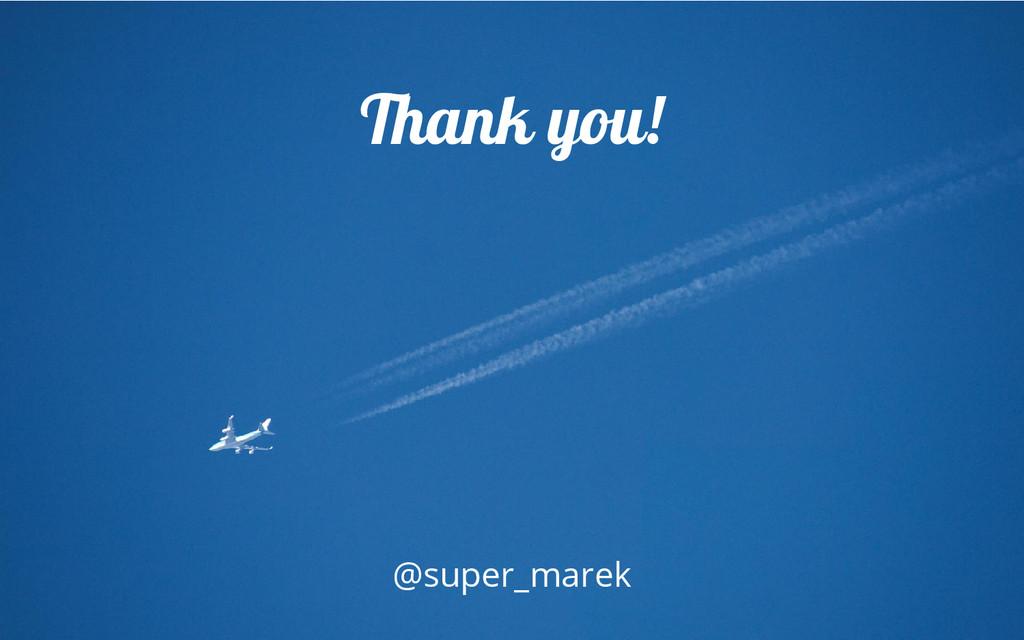Thank you! @super_marek
