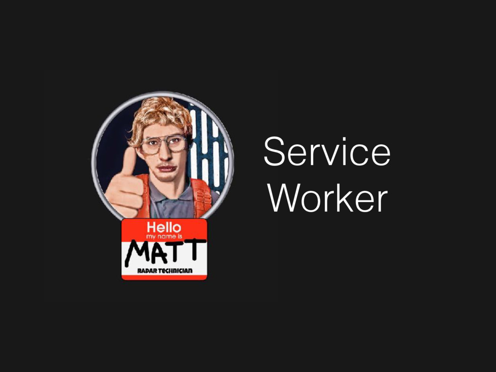 Service Worker