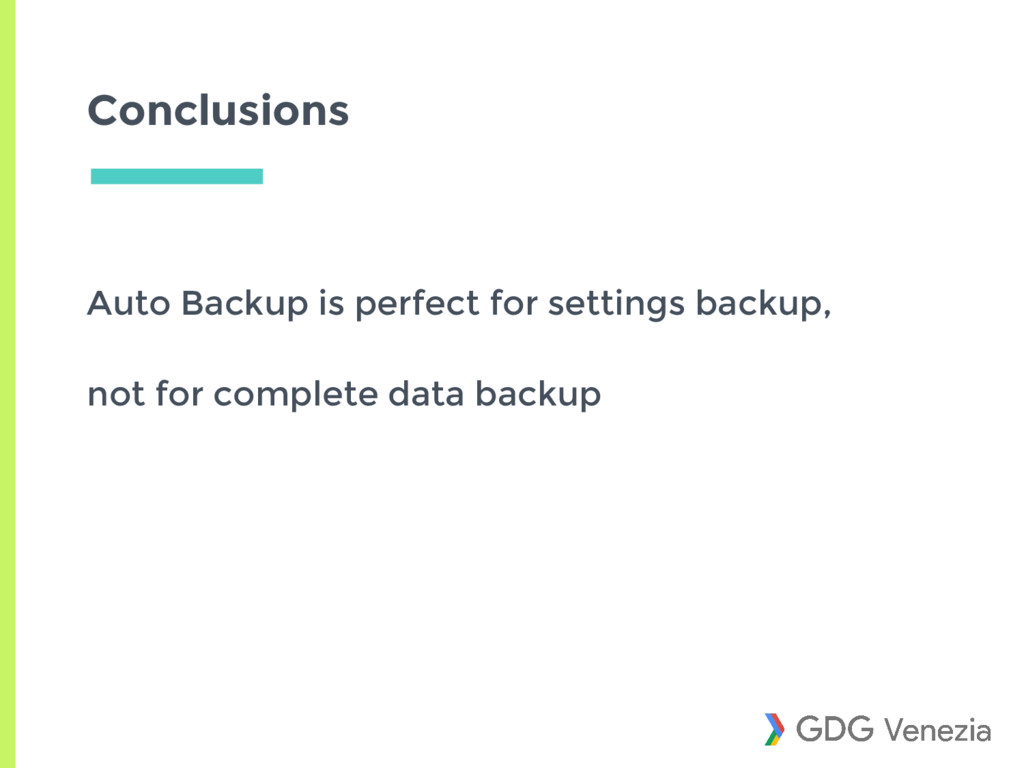 Conclusions Auto Backup is perfect for settings...