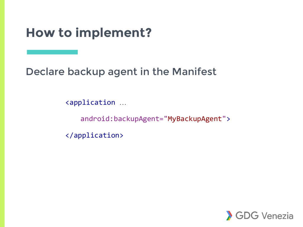 How to implement? Declare backup agent in the M...