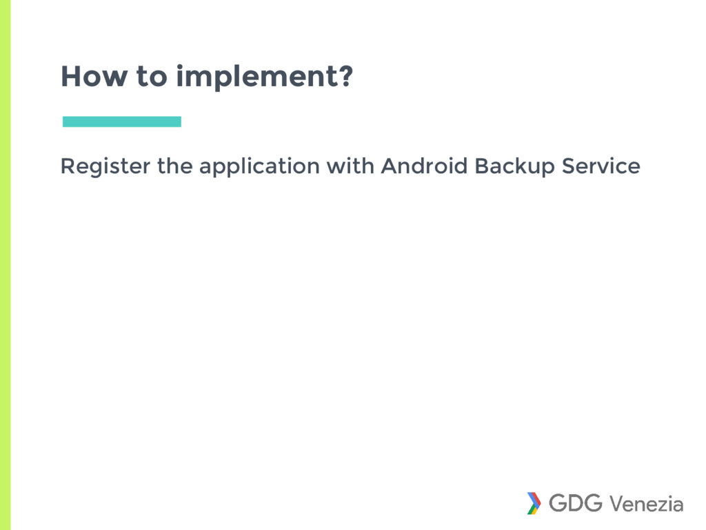 How to implement? Register the application with...