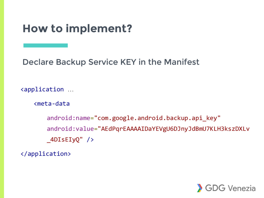 How to implement? Declare Backup Service KEY in...