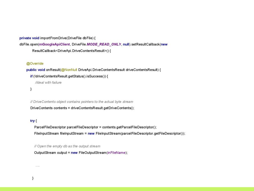 private void importFromDrive(DriveFile dbFile) ...