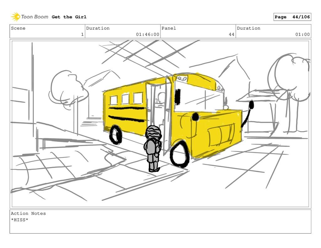 Scene 1 Duration 01:46:00 Panel 44 Duration 01:...