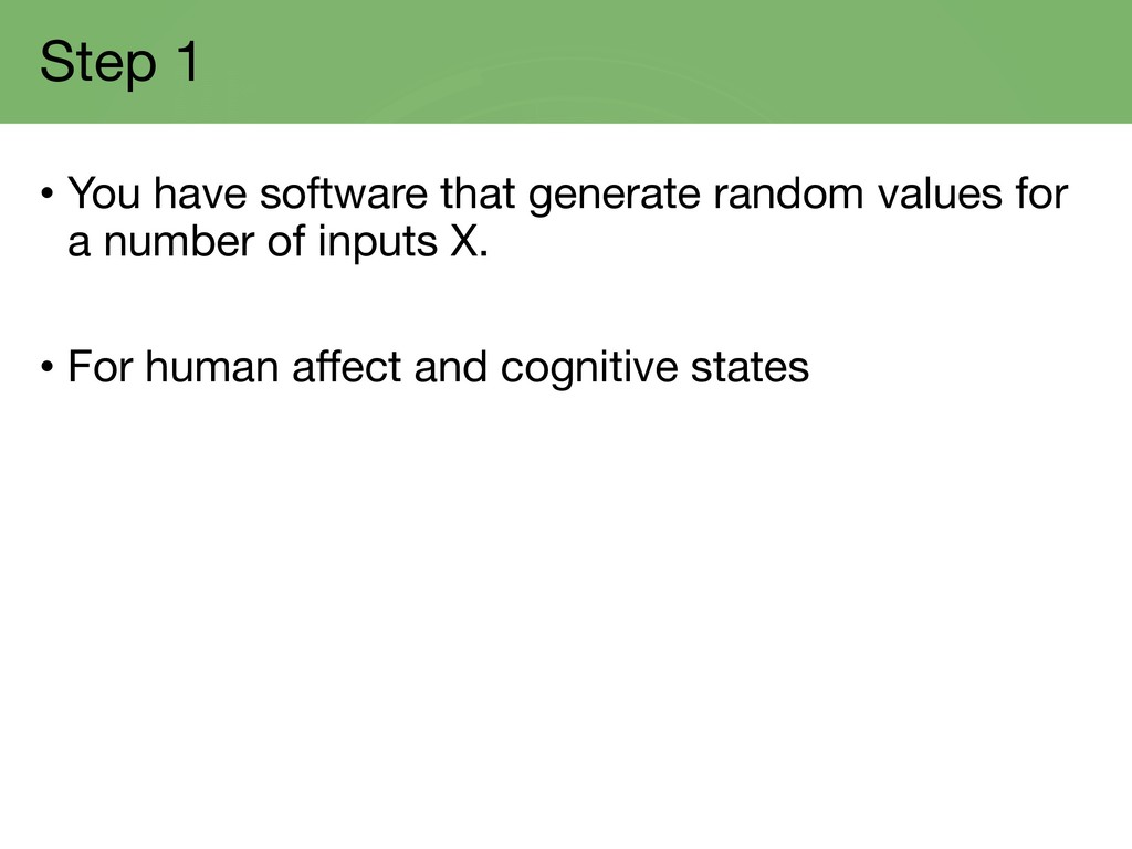 Step 1 • You have software that generate random...