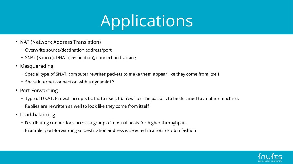 Applications ● NAT (Network Address Translation...
