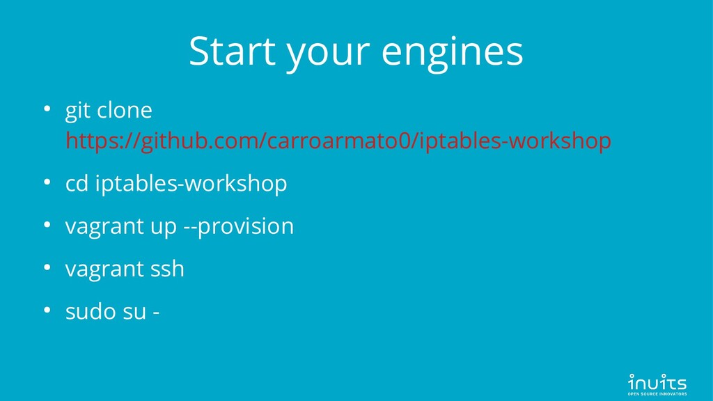 Start your engines ● git clone https://github.c...