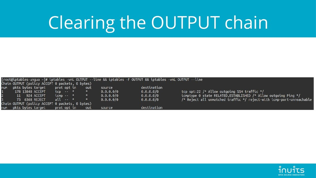 Clearing the OUTPUT chain