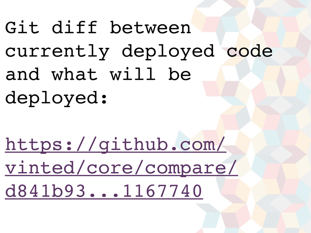 Text Text Git diff between currently deployed c...