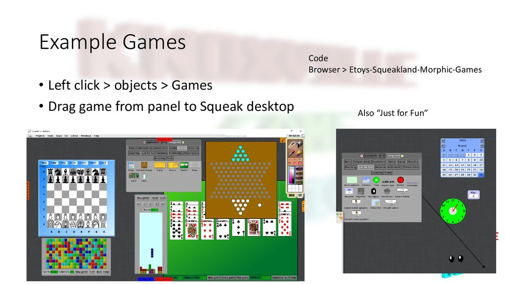 Example Games • Left click > objects > Games • ...